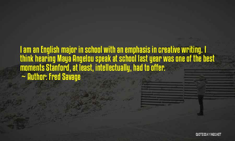 Creative Writing Quotes By Fred Savage