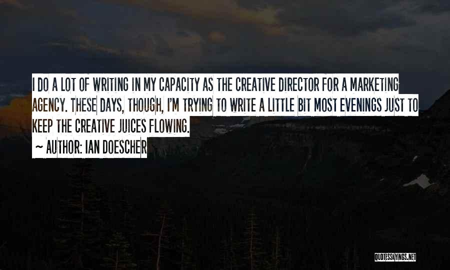 Creative Writing Quotes By Ian Doescher