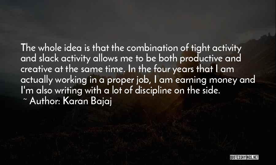 Creative Writing Quotes By Karan Bajaj