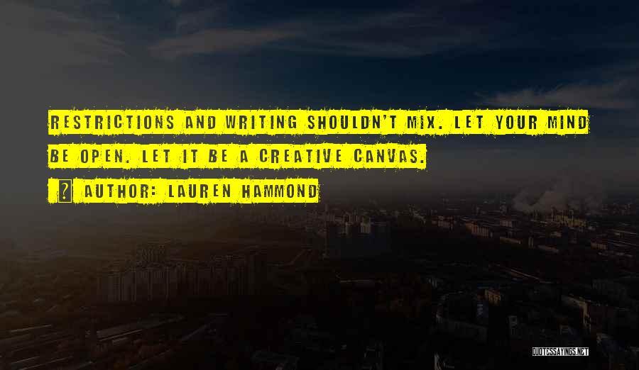 Creative Writing Quotes By Lauren Hammond