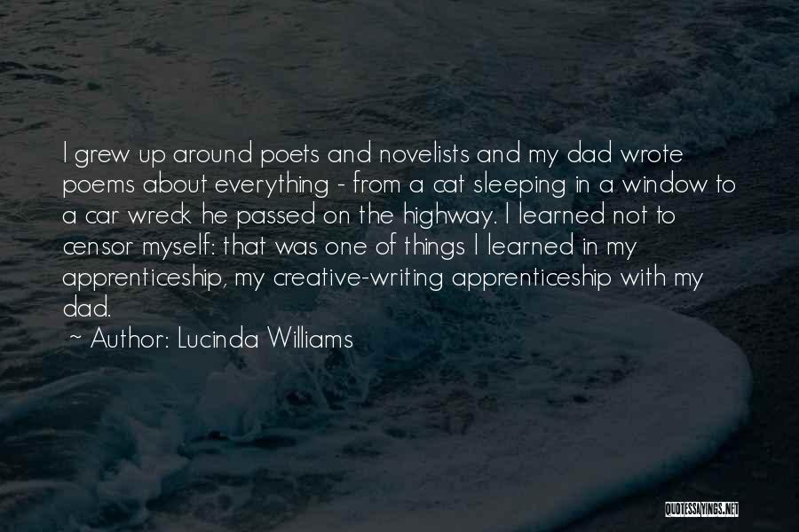 Creative Writing Quotes By Lucinda Williams