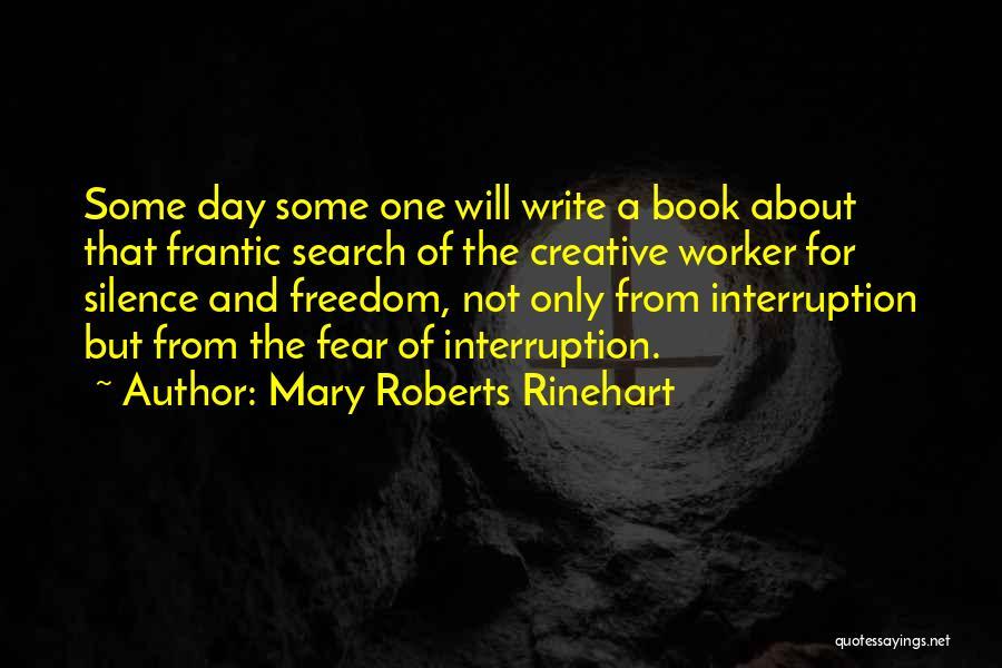 Creative Writing Quotes By Mary Roberts Rinehart