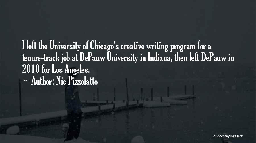 Creative Writing Quotes By Nic Pizzolatto