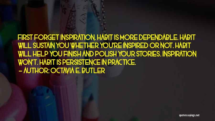 Creative Writing Quotes By Octavia E. Butler