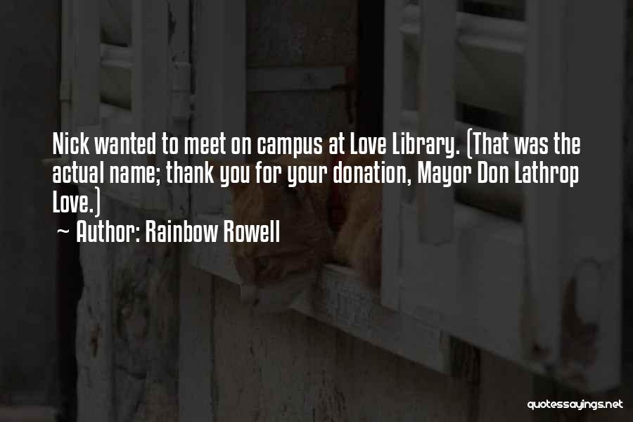 Creative Writing Quotes By Rainbow Rowell