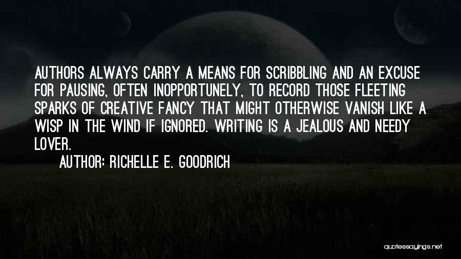 Creative Writing Quotes By Richelle E. Goodrich