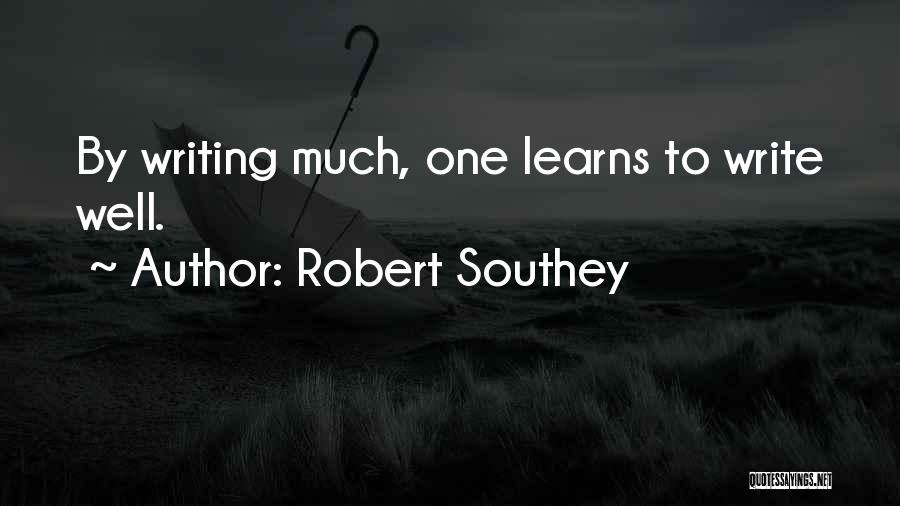Creative Writing Quotes By Robert Southey