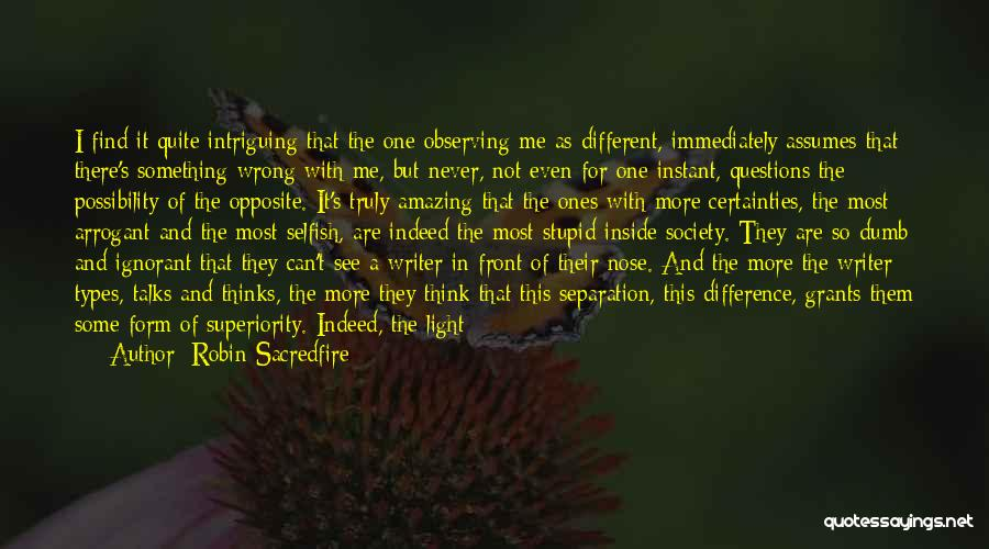 Creative Writing Quotes By Robin Sacredfire