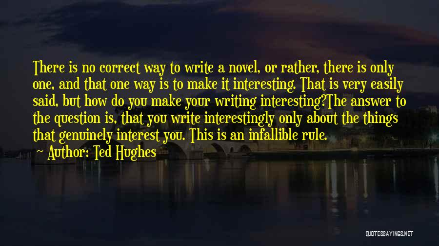 Creative Writing Quotes By Ted Hughes