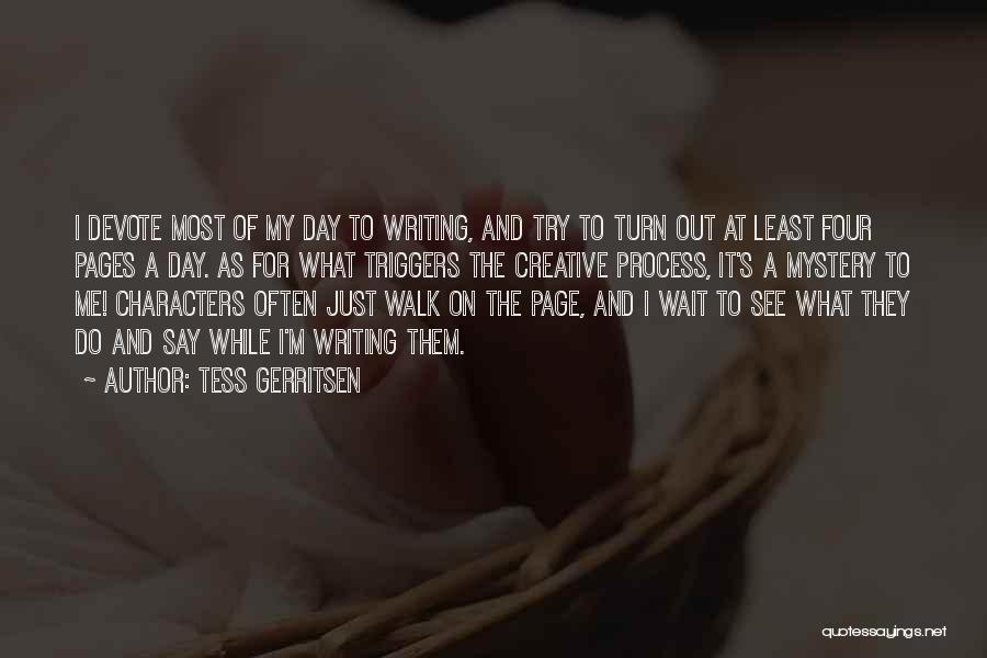 Creative Writing Quotes By Tess Gerritsen