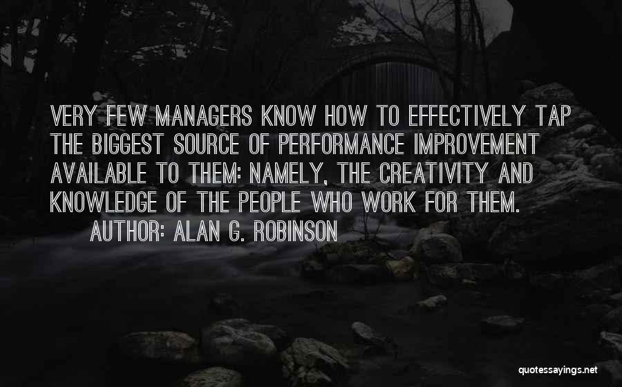 Creativity And Leadership Quotes By Alan G. Robinson