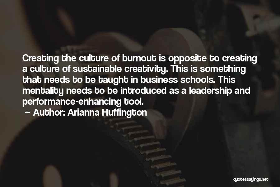Creativity And Leadership Quotes By Arianna Huffington