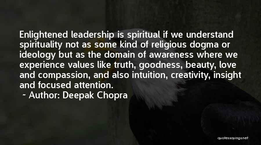 Creativity And Leadership Quotes By Deepak Chopra