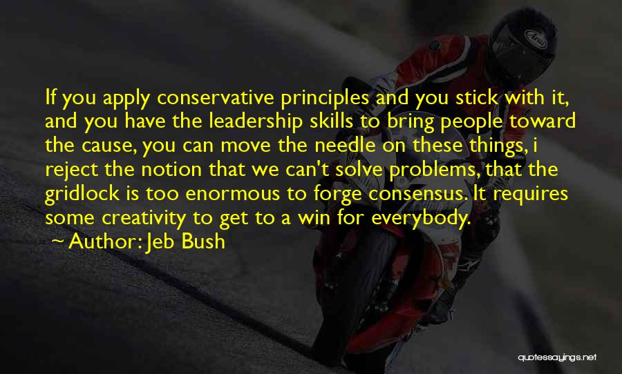 Creativity And Leadership Quotes By Jeb Bush