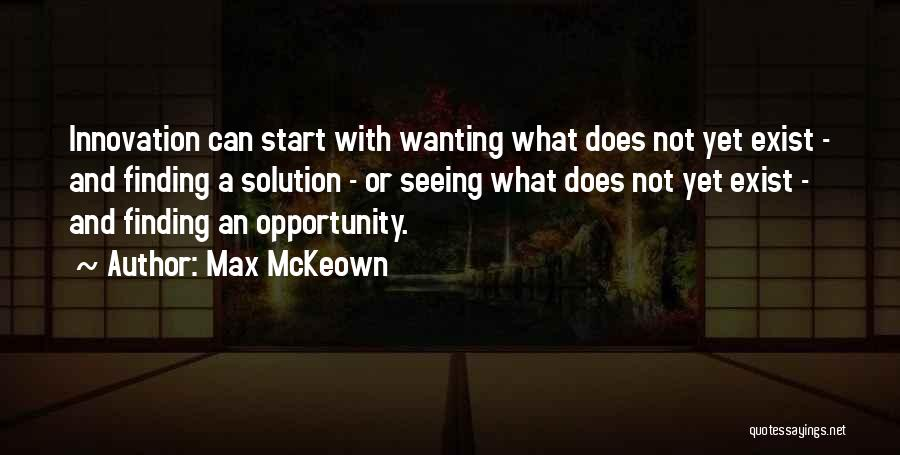 Creativity And Leadership Quotes By Max McKeown