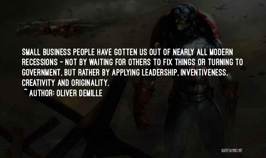 Creativity And Leadership Quotes By Oliver DeMille