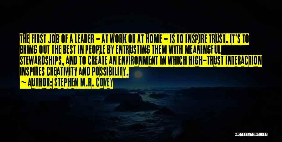 Creativity And Leadership Quotes By Stephen M.R. Covey