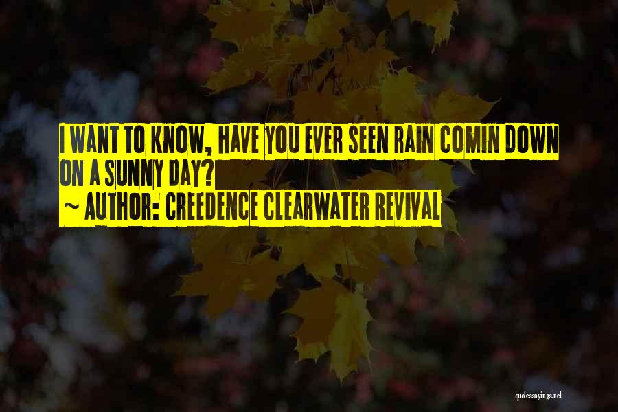 Creedence Clearwater Revival Quotes 149516