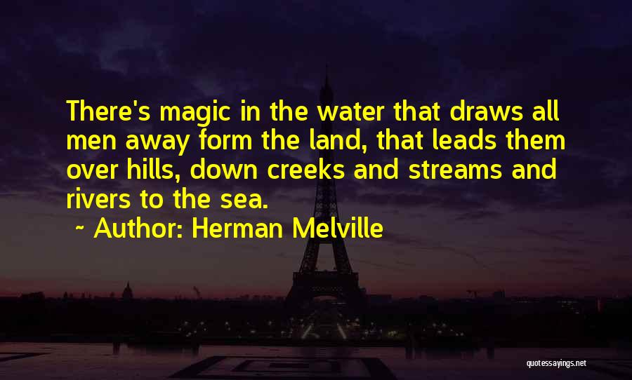 Creeks Quotes By Herman Melville