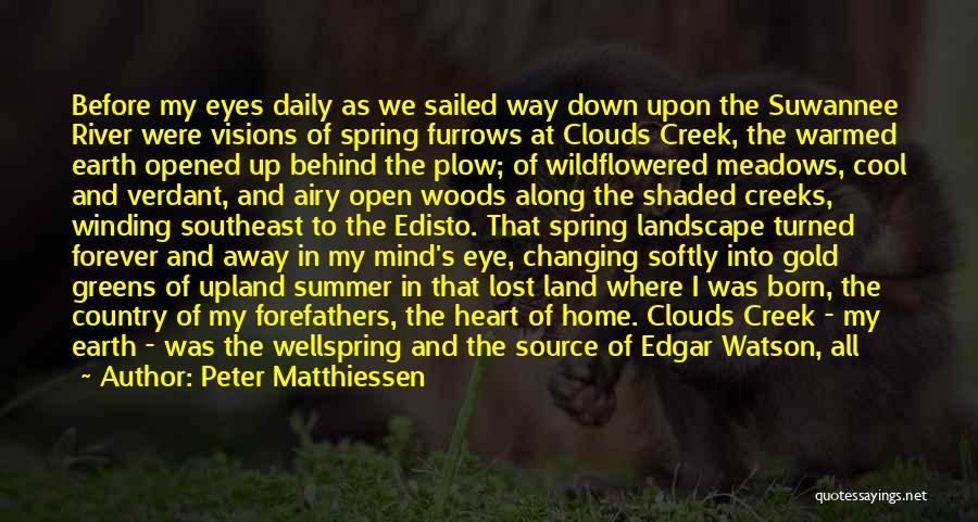 Creeks Quotes By Peter Matthiessen