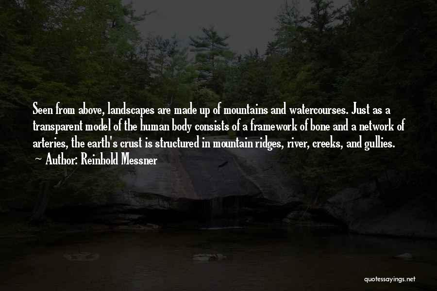 Creeks Quotes By Reinhold Messner