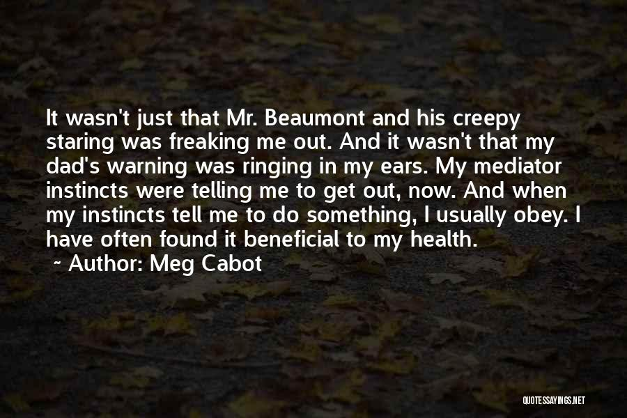 Creepy Staring Quotes By Meg Cabot