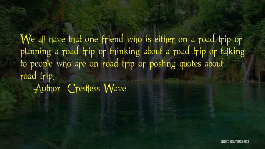 Crestless Wave Quotes 1841042