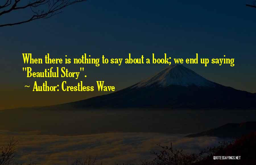 Crestless Wave Quotes 2014858