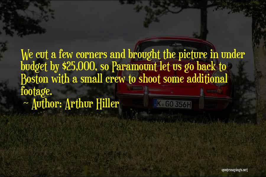 Crew Cut Quotes By Arthur Hiller