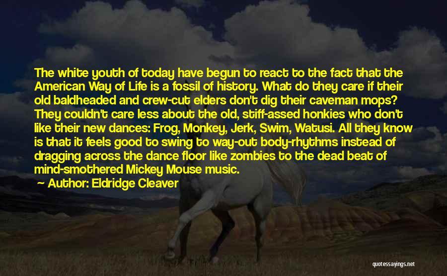 Crew Cut Quotes By Eldridge Cleaver