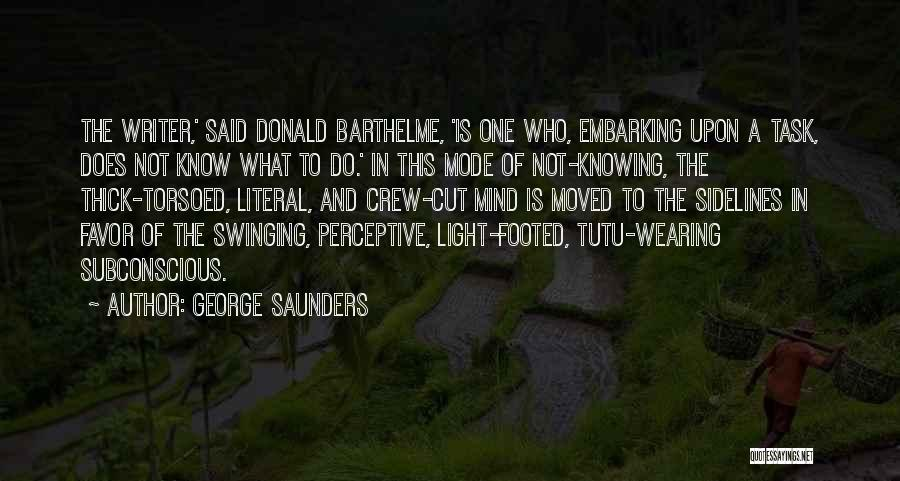 Crew Cut Quotes By George Saunders