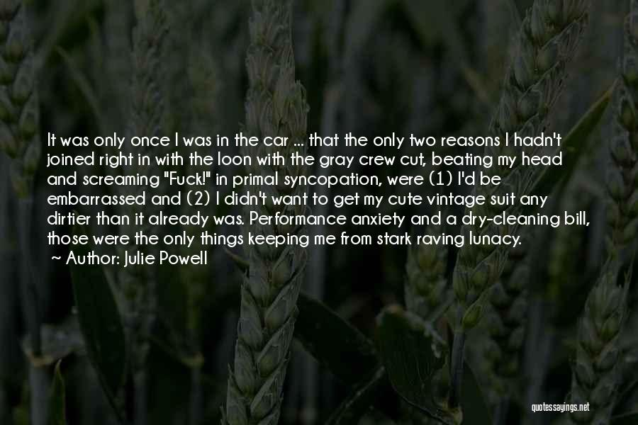 Crew Cut Quotes By Julie Powell
