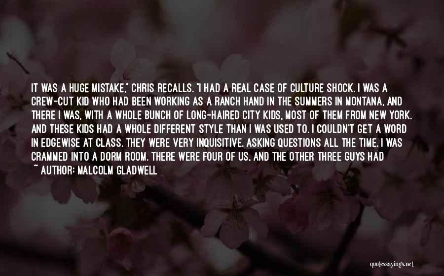 Crew Cut Quotes By Malcolm Gladwell