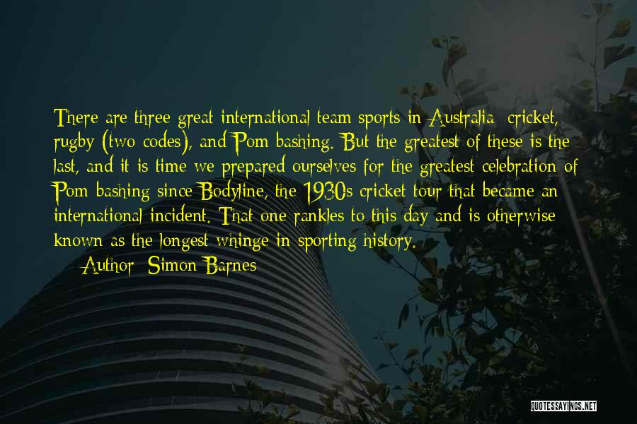 Cricket Team Quotes By Simon Barnes