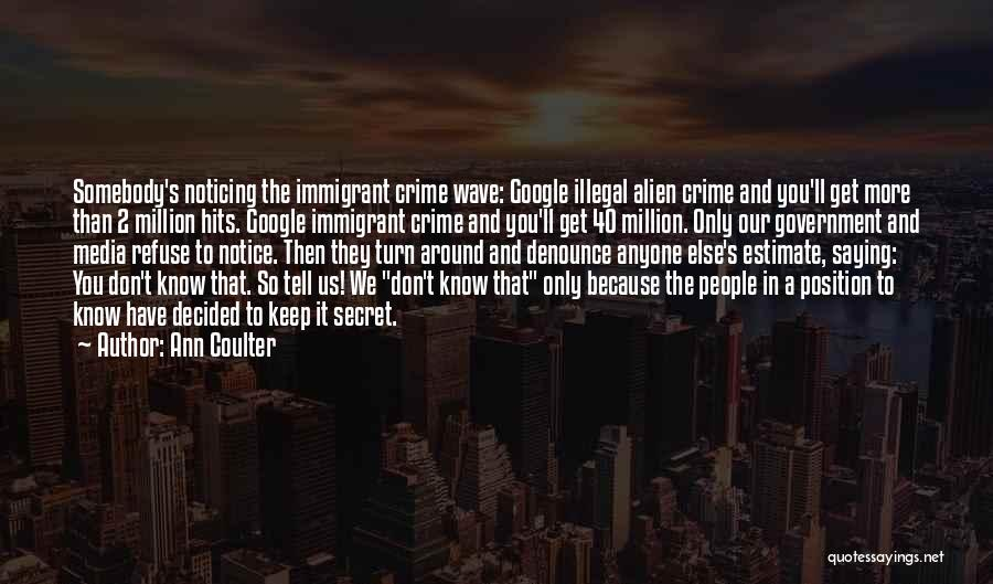 Crime Wave Quotes By Ann Coulter