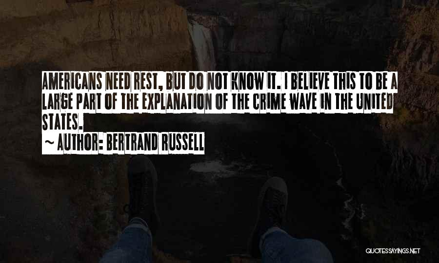 Crime Wave Quotes By Bertrand Russell