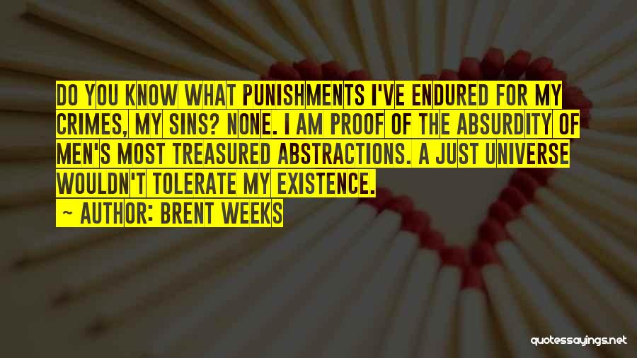 Crimes And Punishments Quotes By Brent Weeks