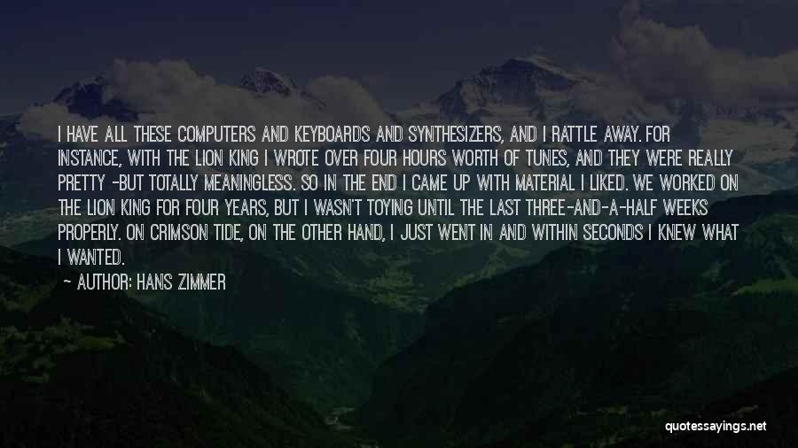 Crimson Tide Quotes By Hans Zimmer