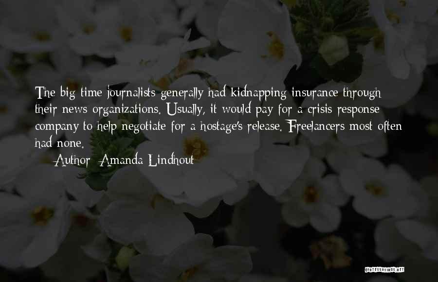 Crisis Response Quotes By Amanda Lindhout
