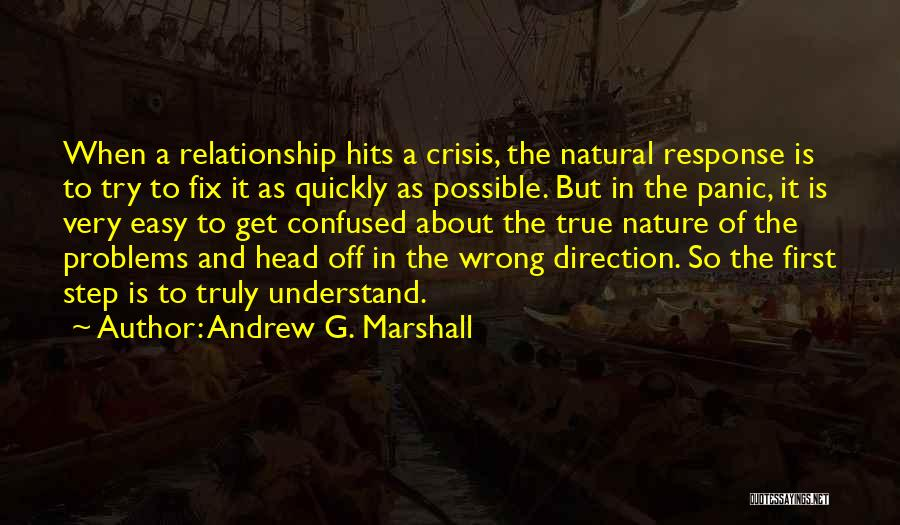 Crisis Response Quotes By Andrew G. Marshall