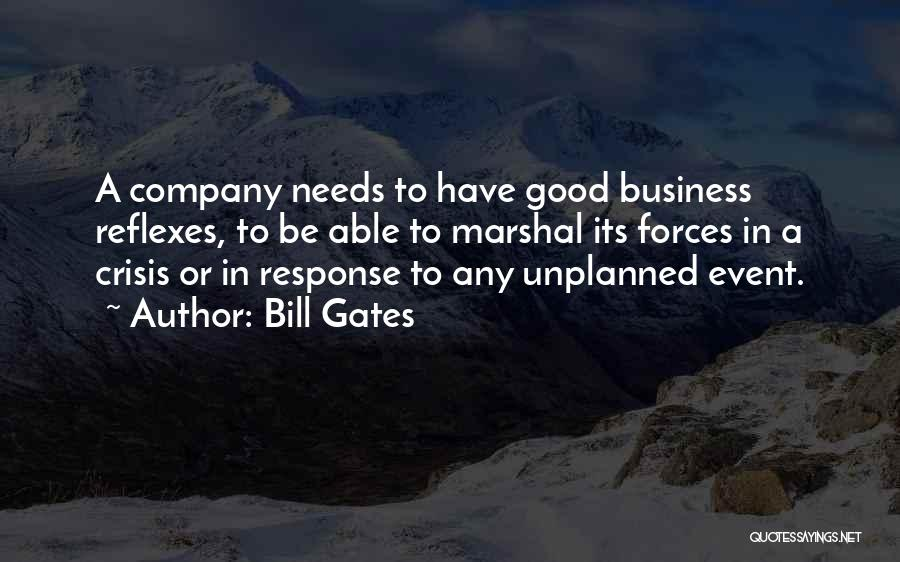 Crisis Response Quotes By Bill Gates
