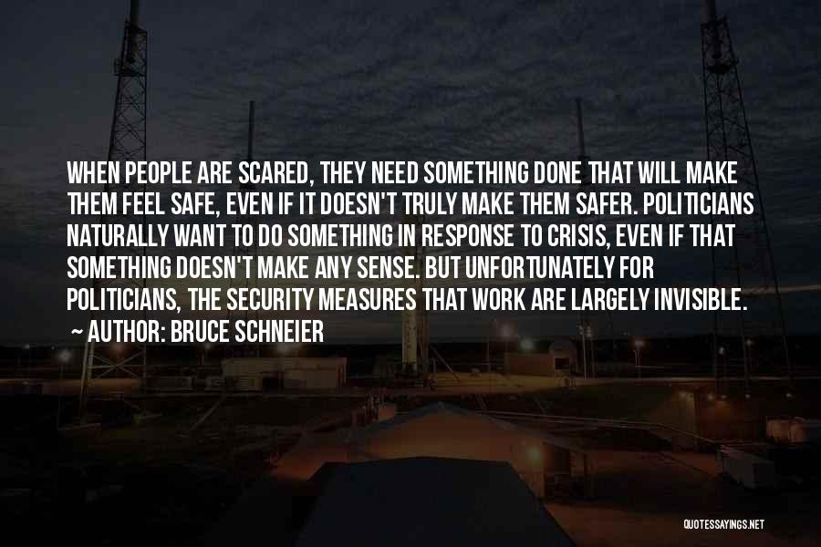 Crisis Response Quotes By Bruce Schneier