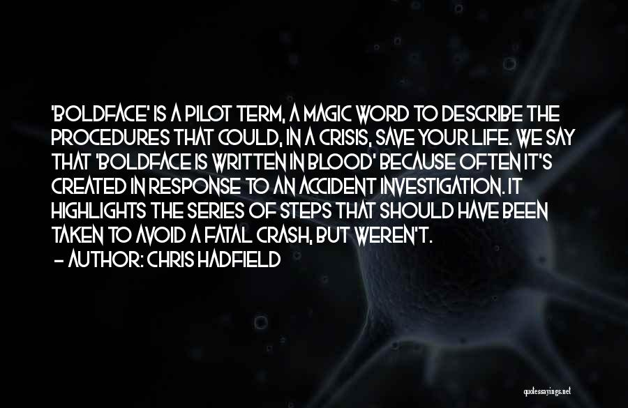 Crisis Response Quotes By Chris Hadfield