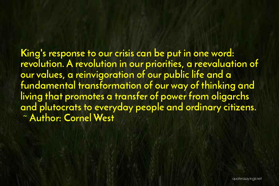 Crisis Response Quotes By Cornel West