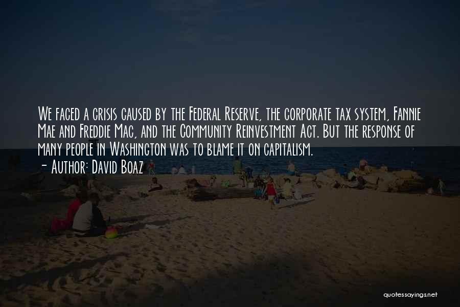 Crisis Response Quotes By David Boaz