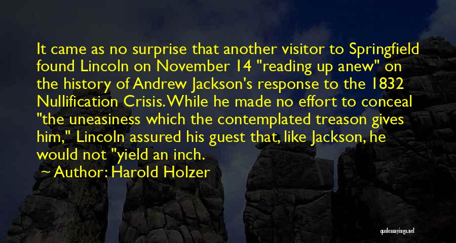 Crisis Response Quotes By Harold Holzer