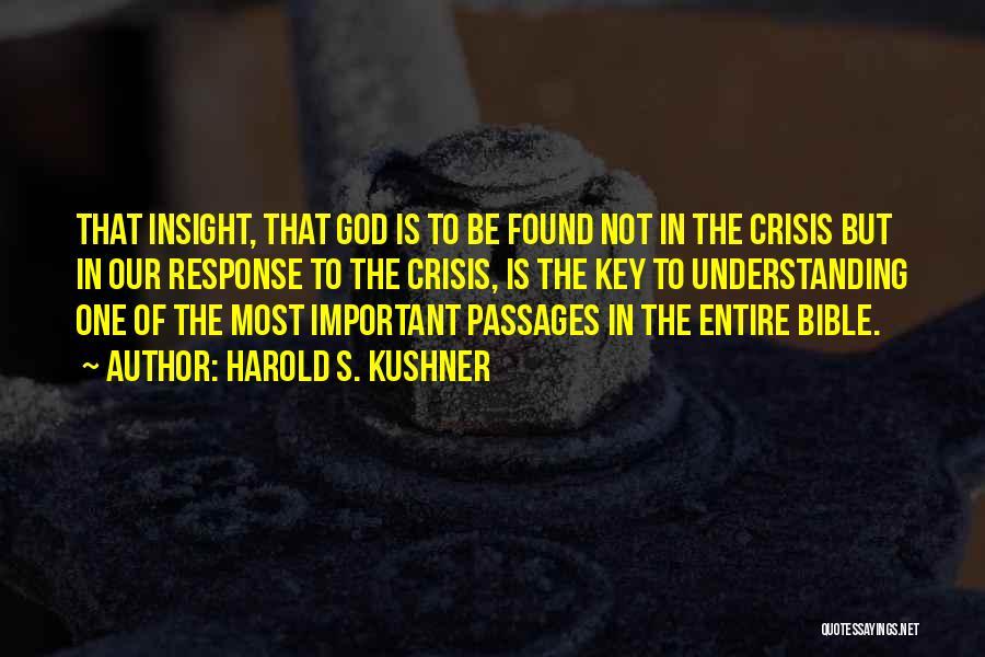 Crisis Response Quotes By Harold S. Kushner
