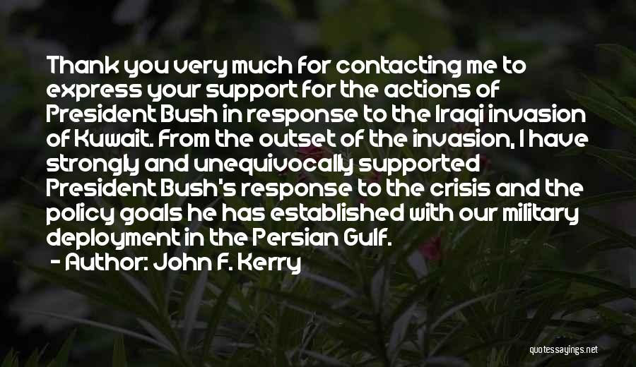 Crisis Response Quotes By John F. Kerry