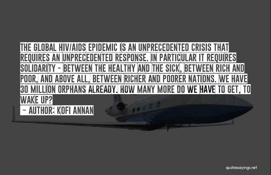 Crisis Response Quotes By Kofi Annan