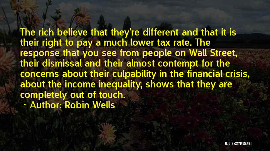 Crisis Response Quotes By Robin Wells